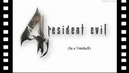 Resident Evil 4 (In a Nutshell)