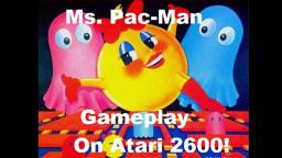 Ms. Pac Man (Atari 2600) Review And Gameplay