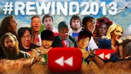 YouTube Rewind: What Does 2013 Say? (Old)