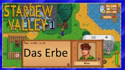 Let´s Play Stardew Valley #1- Das  Erbe