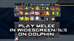 Play Melee in Widescreen on Dolphin (16:9)