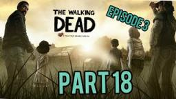 The Walking Dead |Part 18| a scary house with clem adventure