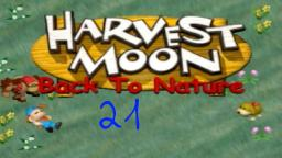 Let´s Play Harvest Moon: Back To Nature #21