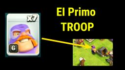 EI Primo TROOP - Clash of Clans