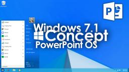 Windows 7.1 | PowerPoint OS Concept #1