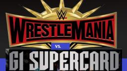 WrestleMania 35 vs G1 SuperCard