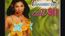 Coconut Girl - Call 911 (1999)
