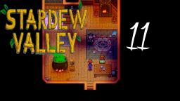 Let´s Play Stardew Valley #11