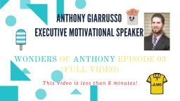 Anthony Giarrusso Executive Motivational Speaker Episode 03 (Full Video)