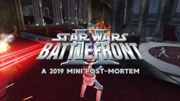 Star Wars: Battlefront II (Classic, 2005) - A 2019 Mini Post-Mortem (REUPLOAD)