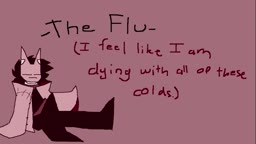 (Music thing) The Flu