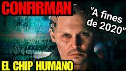 CONFIRMAN EL CHIP HUMANO 2020