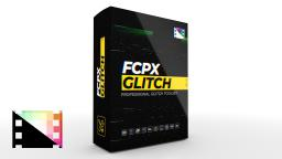 FCPX Glitch Tool Pack for Final Cut Pro X