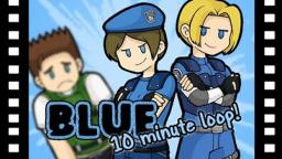 BLUE 10 Minute Loop!