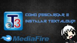 Tutorial - Como Descargar e Instalar Textaloud + Voces! (Mediafire)