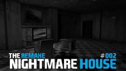 Lets Play Together Nightmare House - The Remake #002 [HD+] [Deutsch]