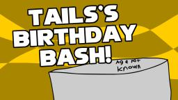 SPI - Tailss Birthday Bash!