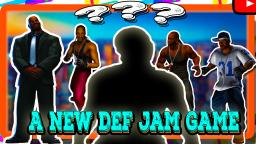 Could There Be A New Def Jam Fighting Game???