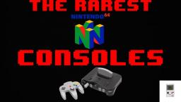The Rarest Nintendo 64 Consoles -Bloxed