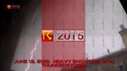 June 13, 2015: Heavy Showers with Thunderstorm
