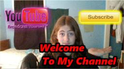 Welcome To My Channel (2005 Edition!!!)
