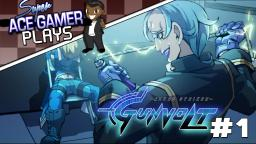 Azure Striker Gunvolt Part 1 - Christopher Asimov Walken - Super Ace Gamer Plays