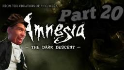 amnesia: the dark descent part 20| the Agippa is Help me something