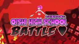 Oishi High School Battle Episode 1 The Crush