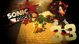 Lets Play Sonic Forces [Switch] Part 33 - Episode Shadow