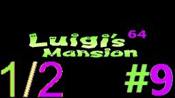 Let´s Play Luigi's Mansion 64 Alpha (100% Deutsch) - Teil 9 Das Verstand-zerreissende Eiland! (1)