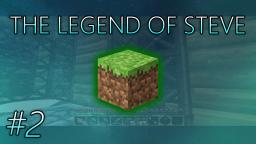 The Legend of Steve: #2 - Gathering Resources (Minecraft Series)