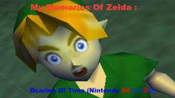 My Memories Of The Legend Of Zelda Ocarina Of Time (On My TheVideoGamer64 Channel)