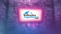 We Buy Any Vegas House - Home Buyers in Las Vegas, NV