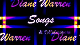 My Tribute To The Songwriter Of Big Music Hits: Diane Warren