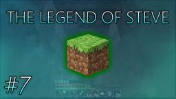 The Legend of Steve: #7 - Obsidian! (Minecraft Series)