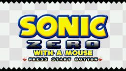 Sonic Zero Remastered with a mouse!