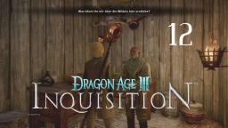 Let´s Play Dragon Age: Inquisition Part 12 (Deutsch)Probleme mit Wölfen