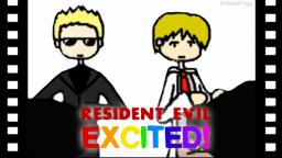 Resident Evil Excited!