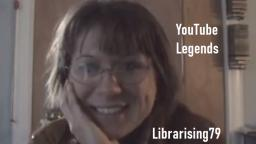 YouTube Legends- Librarising79