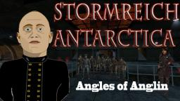 Stormreich Antarctica - Episode 1 - Angles of Anglin
