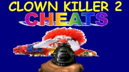 Clown Killer 2 - COOL CODES AND CHEATS