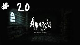 Lets play ITA - Amnesia: The Dark Descent # 20