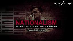 He Is Not One Of Us Who Calls For Asabiyyah (Nationalism, Tribialism)