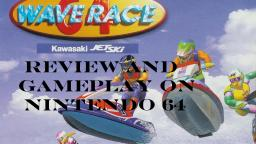 Wave Race 64 Review And Gameplay On Nintendo 64 (Old Video)