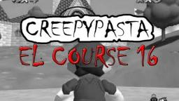 Creepypasta : Super Mario 64 : El Course 16 (Loquendo)