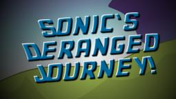 SPI - Sonics Deranged Journey!