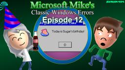 Microsoft Mikes Classic Windows Errors (Episode 12)