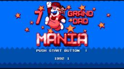 Grand dad mania new music (do not leak)