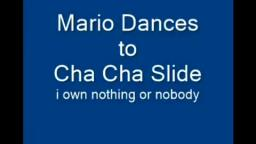 Mario Dances to Cha Cha Slides