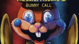 Resumen FNAF Fazbear Fright 5# - Bunny Call